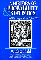 A history of probability and statistics and their applications before 1750