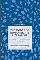 The Modes of Human Rights Literature : Towards a Culture without Borders.