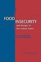 Food insecurity and hunger in the United States : an assessment of the measure