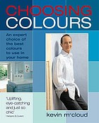 Choosing colours : an expert choice of the best colours to use in your home