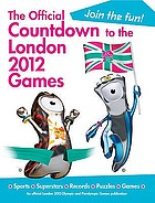 The official countdown to the London Olympic Games 2012