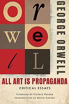 All art is propaganda : critical essays
