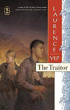 The traitor : Golden Mountain chronicles, 1885