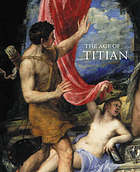 The age of Titian : Venetian renaissance art from Scottish collections