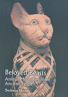 Beloved beasts : animal mummies from ancient Egypt