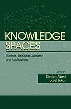 Knowledge spaces : theories, empirical research, and applications