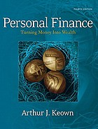 Personal finance : turning money into wealth