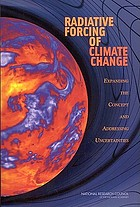 Radiative forcing of climate change : expanding the concept and addressing uncertainties