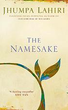 The namesake / Jhumpa Lahiri