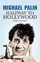 Halfway to Hollywood : diaries 1980 to 1988