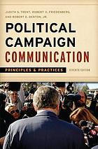 Political campaign communication : principles and practices