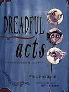 Dreadful acts : #2 of the Eddie Dickens trilogy