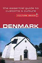 Denmark : [a quick guide to customs & etiquette]
