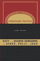 Ordinary people : our story