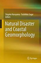 Natural disaster and coastal geomorphology