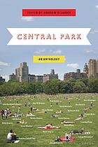 Central Park : an anthology