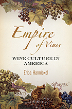 Empire of vines : wine culture in America