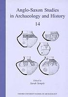 Anglo-Saxon studies in archaeology and history. 14, Early medieval mortuary practices