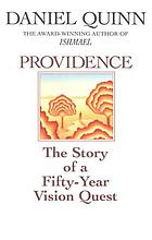 Providence : the story of a fifty-year vision quest