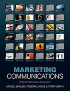 Marketing communications : a brand narrative approach