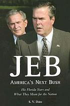 Jeb : America's next Bush