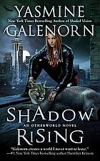 Shadow rising : an Otherworld novel