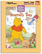 Disney's Winnie the Pooh. The blustery day