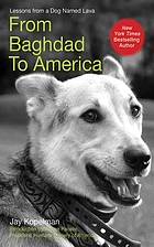 From Baghdad to America : life lessons from a dog named Lava