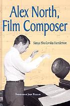 Alex North, film composer