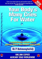 Your body's many cries for water.
