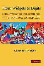 From widgets to digits : employment regulation for the changing workplace