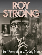 Roy Strong : self-portrait as a young man.