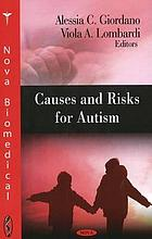 Causes and risks for autism