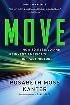 Move : how to rebuild and reinvent America's infrastructure