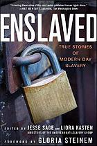 Enslaved : true stories of modern day slavery