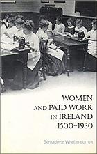 Women and paid work in Ireland, 1500-1930
