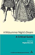 A midsummer night's dream : a critical guide