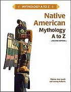 Native American mythology A to Z