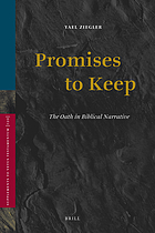Promises to keep : the oath in biblical narrative