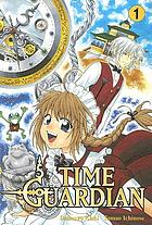 Time Guardian. Volume 1.