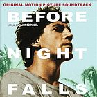 Before night falls : original motion picture soundtrack.