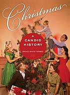 Christmas : a candid history