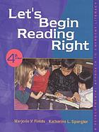 Let's begin reading right : a developmental approach to emergent literacy