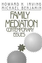 Family mediation : contemporary issues