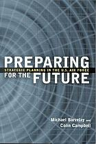 Preparing for the future : strategic planning in the U.S. Air Force