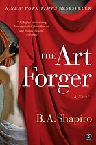 The art forger : a novel