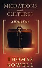 Migrations and cultures : a world view