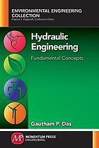 Hydraulic engineering : fundamental concepts