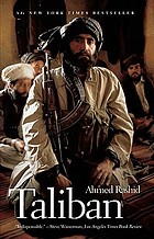 Taliban : militant Islam, oil, and fundamentalism in Central Asia