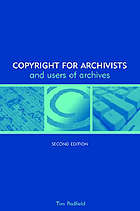 Copyright for archivists and users of archives